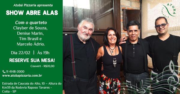 Atobá Pizzaria recebe o show Abre Alas
