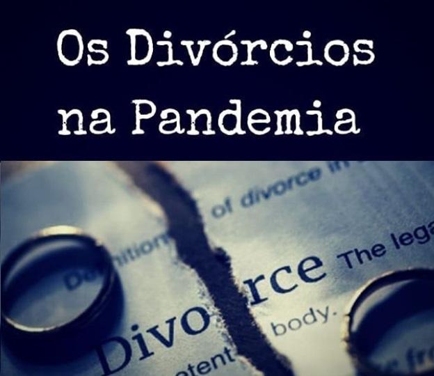 Artigo: Os divórcios na Pandemia