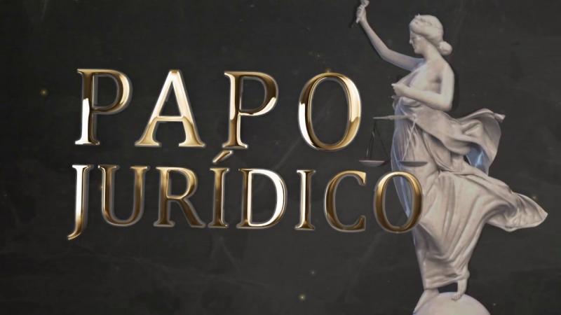 PAPO JURÍDICO - DICAS IMPORTANTES NESTE TEMPO DE CRISE DO COVID-19